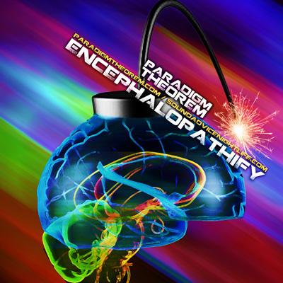Paradigm Theorem - Encephalopathify